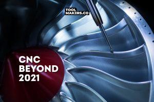 แนวโน้มของอุตสาหกรรม CNC Machining ในปี 2021