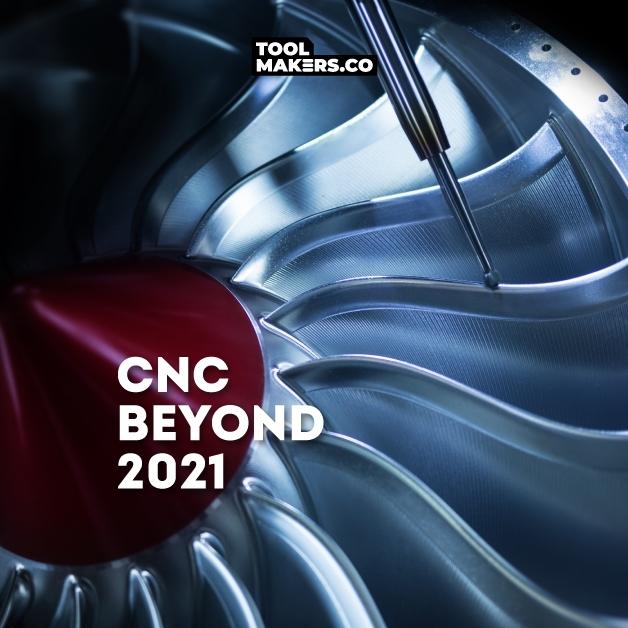 CNC Beyond 2021