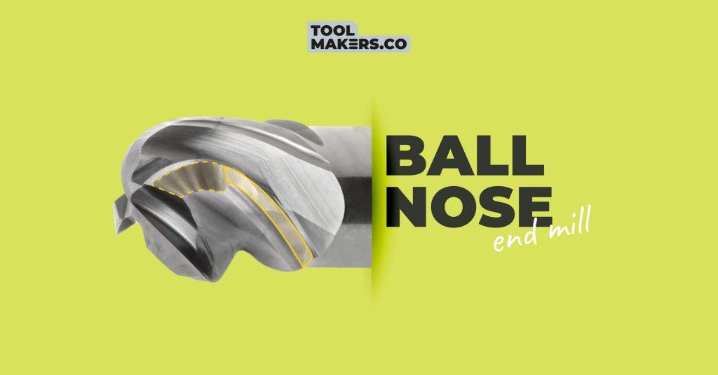 Ball nose end mill ดอกกัดซีรีย์ใหม่สำหรับชิ้นงานสามมิติ