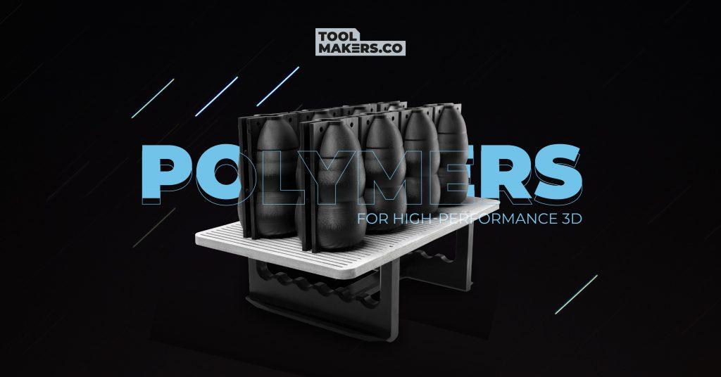 3 วัสดุพอลิเมอร์ใหม่สำหรับการพิมพ์ 3 มิติประสิทธิภาพสูง