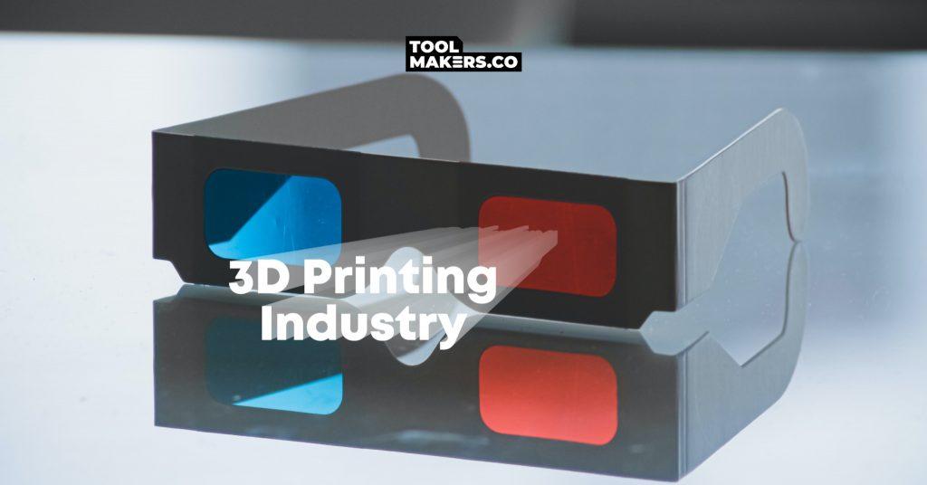 จับตาอุตสาหกรรมการพิมพ์ 3 มิติผ่านองค์กรสำคัญ